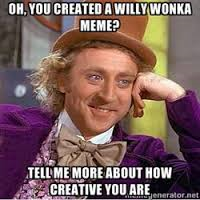 willy wonka meme