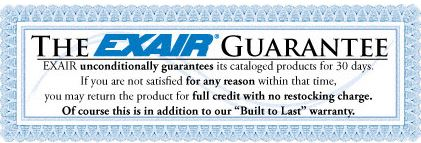 Give any EXAIR catalog product a 30 day trial, risk free.